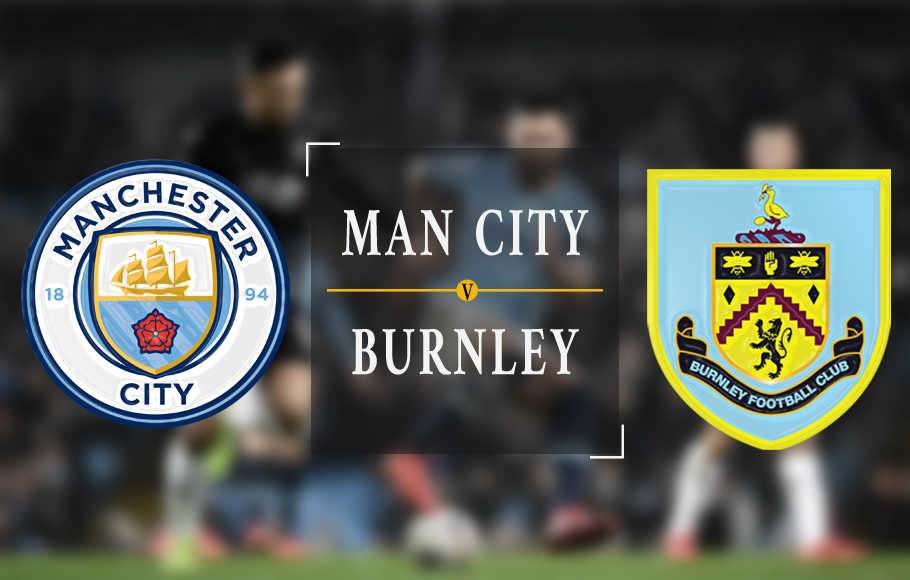 Preview Manchester City vs Burnley.