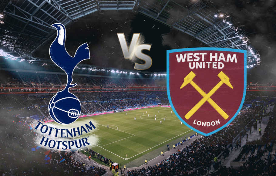 Preview Tottenham Hotspur Vs West Ham.