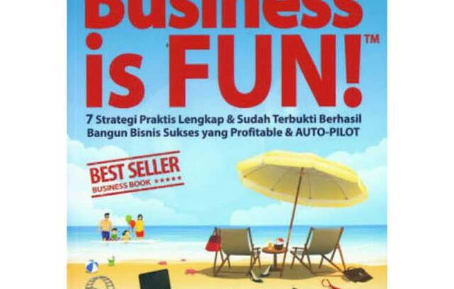 Business is Fun Ungkap 6 Strategi Berbisnis Ala Yohanes G Pauly