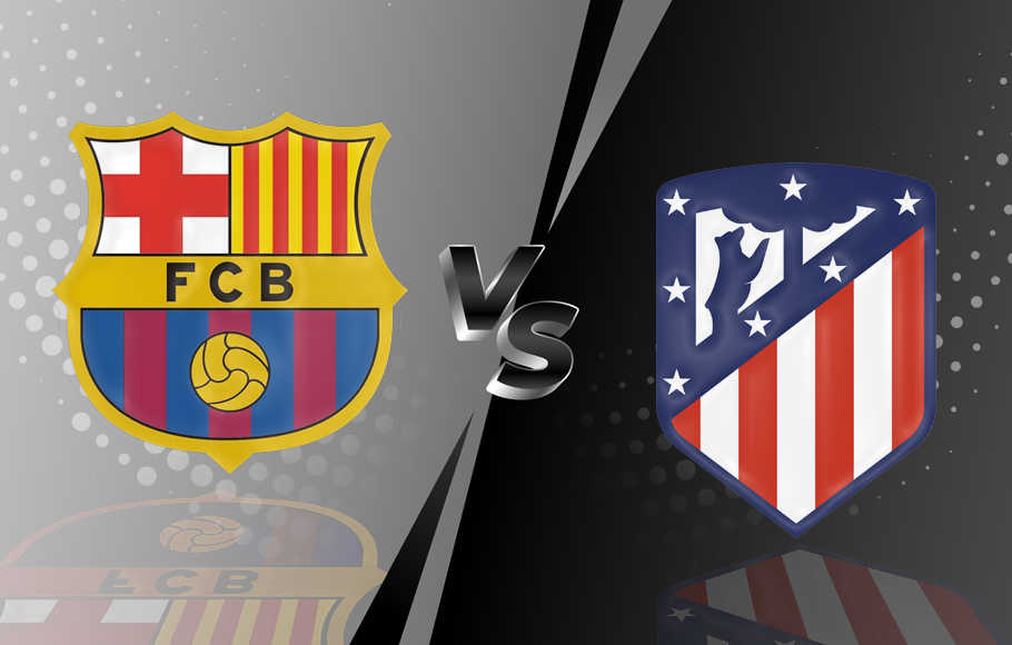 Preview Barcelona vs Atletico Madrid.