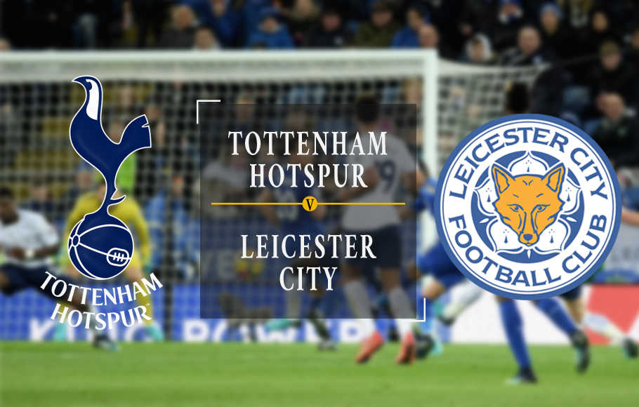 Preview Tottenham Hotspur vs Leicester.