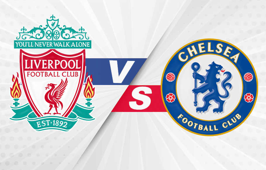 Preview Liverpool vs Chelsea.