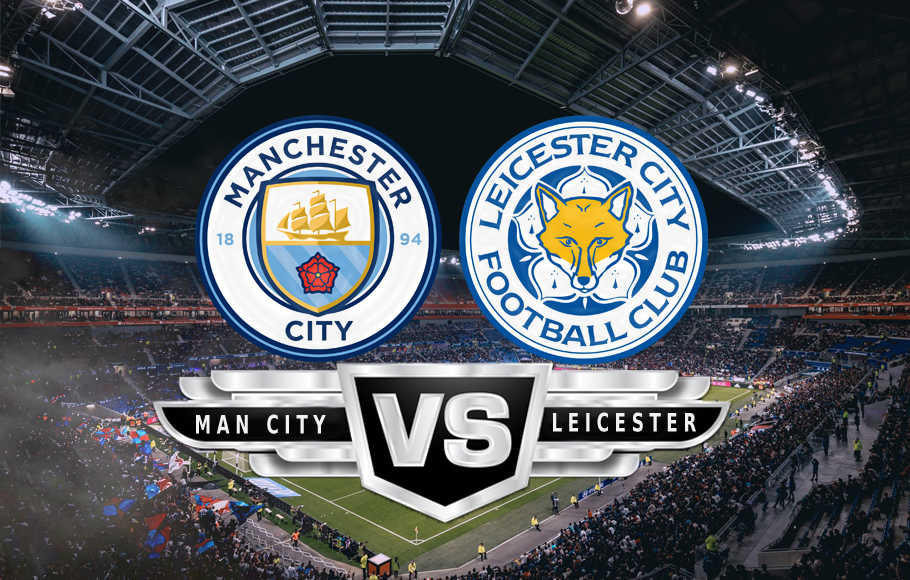 Preview Manchester City VS Leicester.