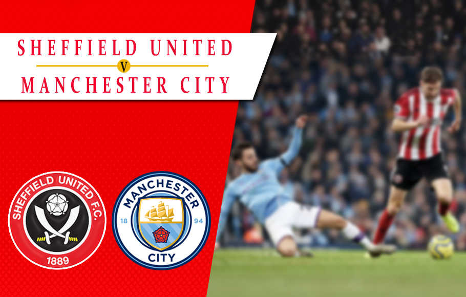 Preview Sheffield United vs Manchester City.