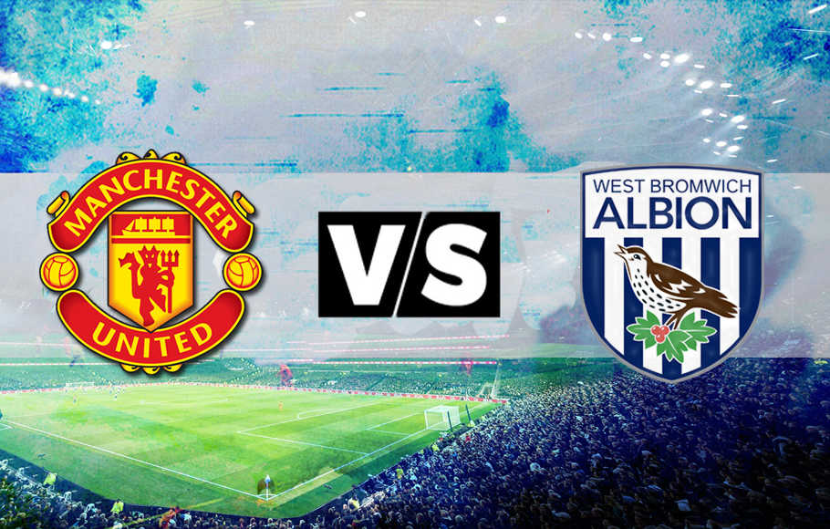 Preview Manchester United vs West Brom.