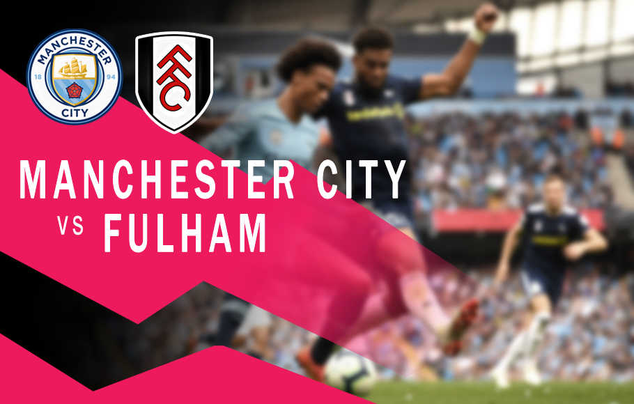 Preview Manchester City vs Fulham.