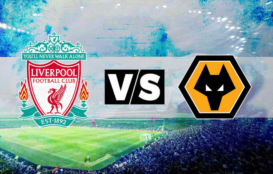 Preview Liverpool vs Wolverhampton.