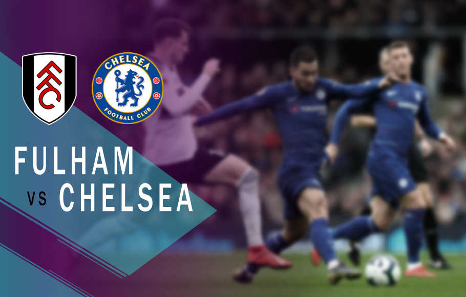 Preview Fulham vs Chelsea.