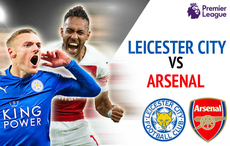 Preview Leicester City vs Arsenal.