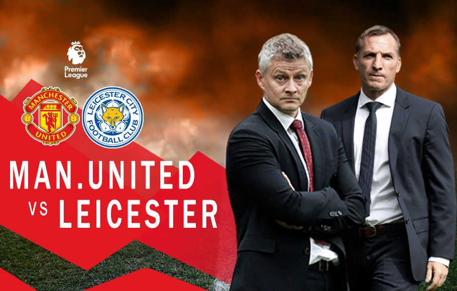 Preview Manchester United vs Leicester City.