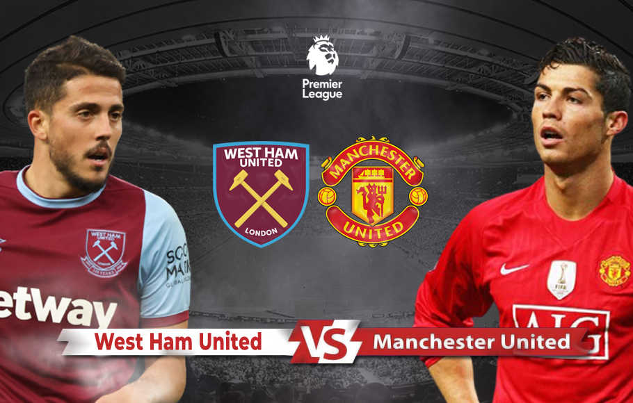 Preview West Ham vs Manchester United.